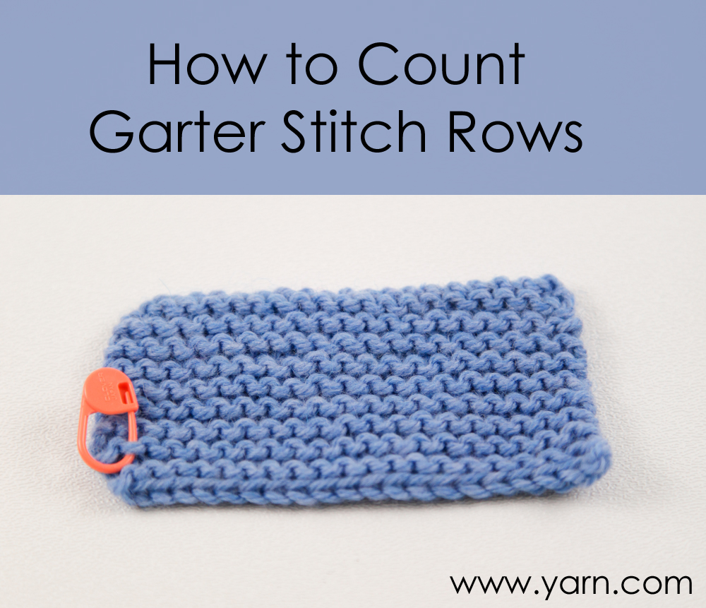 Webs Yarn Store Blog Tuesdays Knitting Tip How To Count Garter