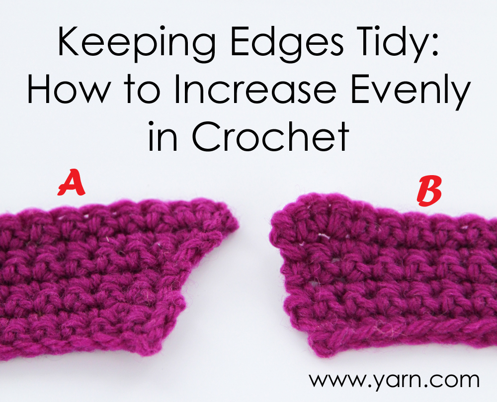 Crochet Increase : ... Store Blog ? Tuesday?s Crochet Tip - Increasing Evenly in Crochet