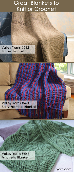 Great Blankets to Knit and Crochet from Valley Yarns