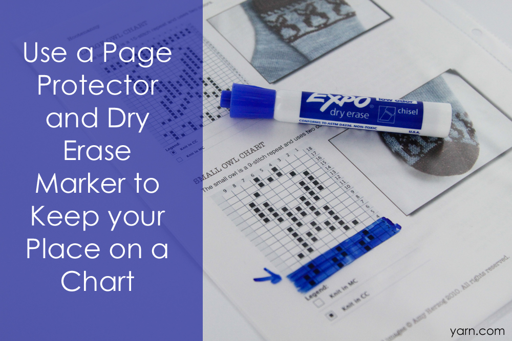 Use a Page Protector and Dry Erase Marker to Keep your Place on a Chart