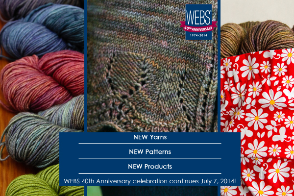 WEBS 40th Anniversary 3rd Quarter products go on sale July 7, 2014 - available at yarn.com