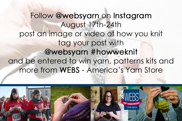 Follow @websyarn on Instagram and participate in the #howweknit contest from August 17-24, 2014