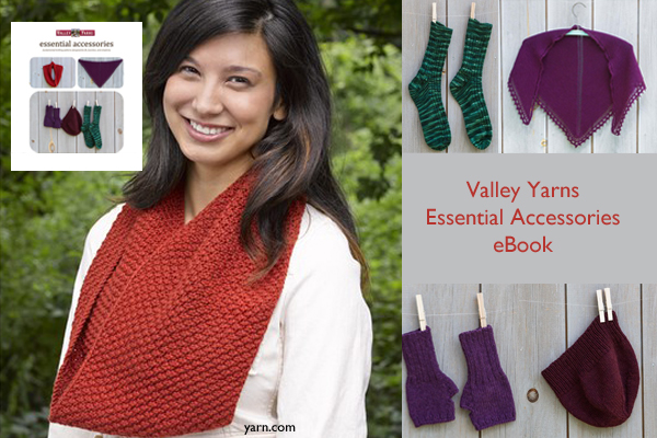 Valley Yarns Essential Accessories eBook available exclusively at yarn.com