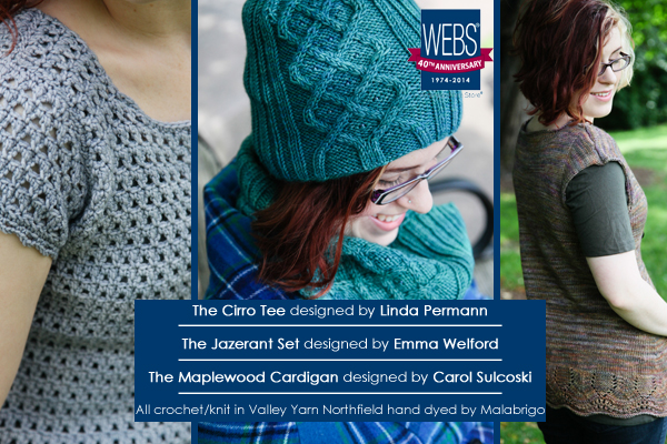 Exclusive designs for WEBS 40th Anniversary in Valley Yarns Northfield hand dyed by Malabrigo - available at yarn.com