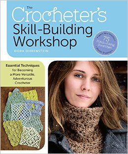 Dora Ohrenstein's new book The Crocheter's Skill Building Workshop will be available in December 2014.