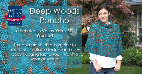 The Deep Woods Poncho from Valley Yarns, crocheted in Valley Yarns BFL Worsted - available at yarn.com