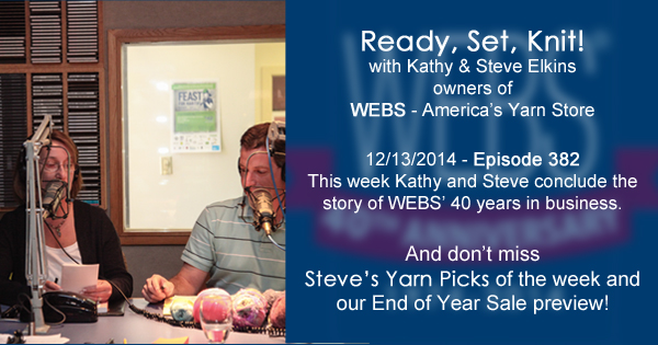 Ready, Set, Knit! ep. 382 - Kathy and Steve wrap up our 40th Anniversary celebrations