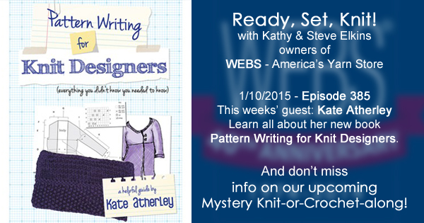 Ready, Set, Knit! ep. 385 - Kathy talks with Kate Atherley about her new book - listen now at blog.yarn.com