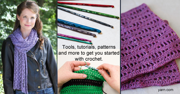 Find everything you need to learn to crochet, or just to get started again, at yarn.com