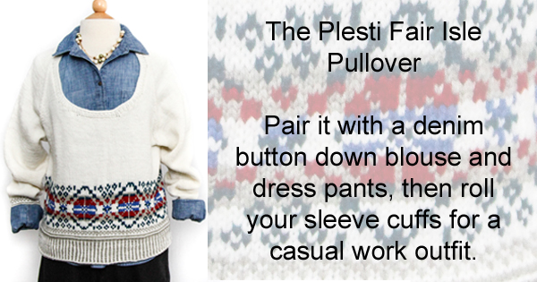 How to wear it - The Plesti Fair Isle Pullover on the WEBS blog - blog.yarn.com