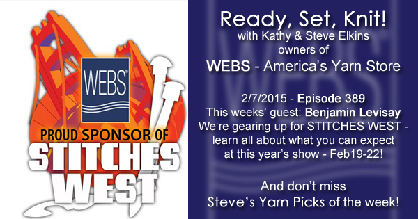 Ready, Set, Knit! ep. 389 - Kathy talks with Benjamin Levisay about STITCHES WEST 2015 - listen now at blog.yarn.com