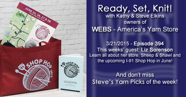 Ready, Set, Knit! episode 394 - Kathy talks with Liz Sorenson- listen now at blog.yarn.com