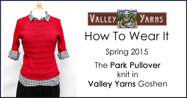 Valley Yarns: How to Wear It - The Park Pullover