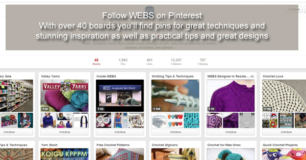 Follow WEBS Yarn Store on Pinterest - read more on the WEBS Blog at blog.yarn.com
