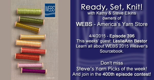 Ready, Set, Knit! episode 396 - Kathy talks with LeslieAnn Bestor- listen now at blog.yarn.com