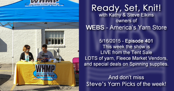 Ready, Set, Knit! episode 401 - LIVE from the Annual Tent Sale - listen now at blog.yarn.com