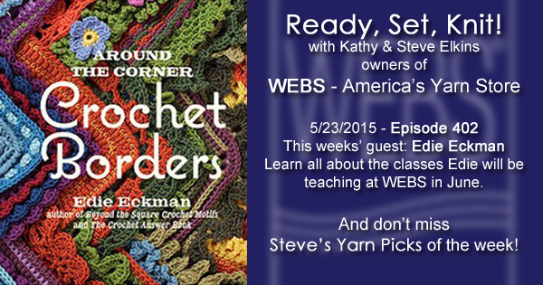 Ready, Set, Knit! episode 402 - Kathy talks with Edie Eckman - listen now at blog.yarn.com