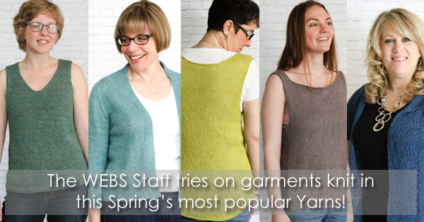 Spring and Summer knits at WEBS, read more on the WEBS Blog -  blog.yarn.com
