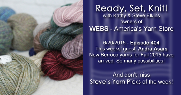 Ready, Set, Knit! episode 404 - Kathy talks with Andra Asars - listen now at blog.yarn.com