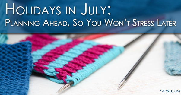 Holidays in July - Tips for Planning Ahead