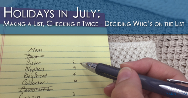 Holidays in July - Making a List, Checking it Twice - Deciding who's on the list