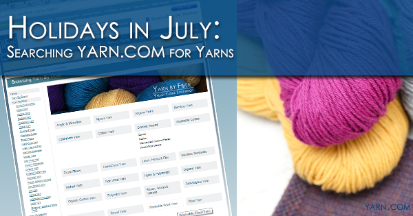 Holidays in July - Searching yarn.com for yarns
