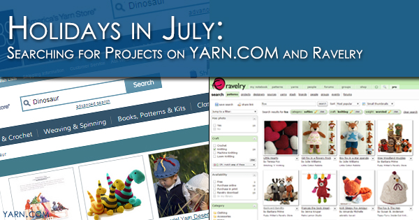 Holidays in July - Looking for projects on yarn.com and Ravelry