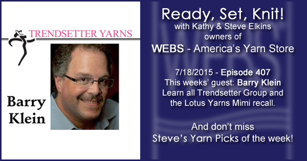 Ready, Set, Knit! episode #407 - Kathy talks with Barry Klein. Listen now on the WEBS Blog - blog.yarn.com