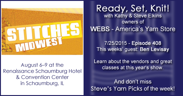 Ready, Set, Knit! episode #408 - Kathy talks with Ben Levisay. Listen now on the WEBS Blog - blog.yarn.com