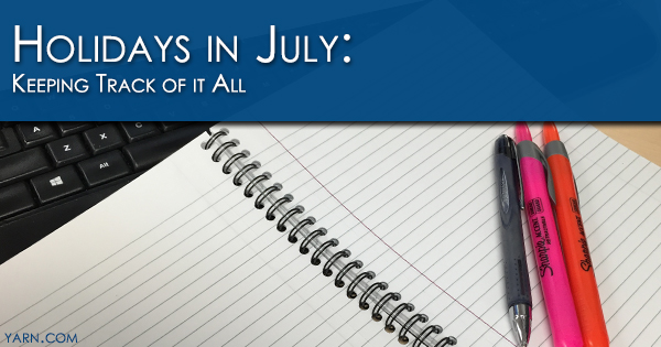 Holidays in July: Keeping Track of It All