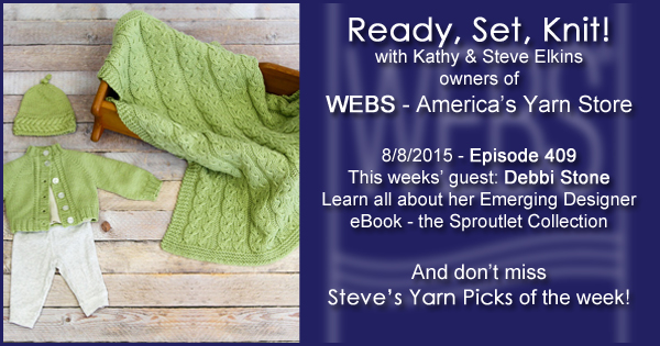 Ready, Set, Knit! episode #410 - Kathy talks with Debbi Stone. Listen now on the WEBS Blog - blog.yarn.com