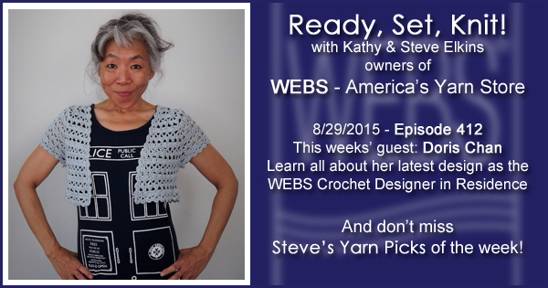 Ready, Set, Knit! episode #412 - Kathy talks with Doris Chan. Listen now on the WEBS Blog - blog.yarn.com
