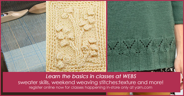 Fall classes are open! If you're near to Northampton learn a new skill, master an old one or just have fun making gifts for the holidays. Register in-store now or online at yarn.com Read more on the WEBS Blog at blog.yarn.com