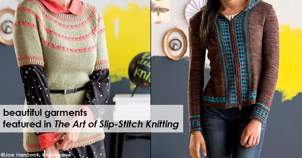Garments from the Art of Slip-Stitch Knitting