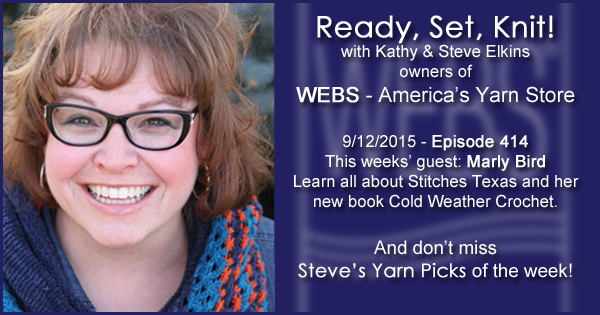 Ready, Set, Knit! episode #414 - Kathy talks with Marly Bird. Listen now on the WEBS Blog - blog.yarn.com