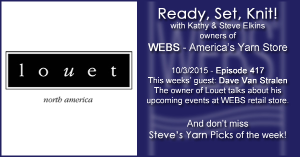 Ready, Set, Knit! episode #417 - Kathy talks with Dave Van Stralen. Listen now on the WEBS Blog - blog.yarn.com