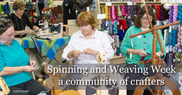 National Spinning and Weaving Week brought together a whole community of crafters - read more on the WEBS Blog at blog.yarn.com