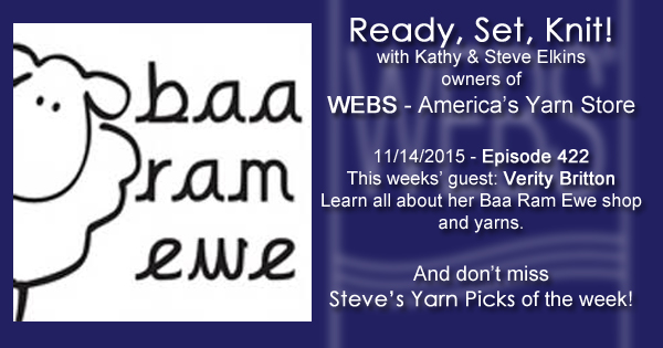 Ready, Set, Knit! episode #422 - Kathy talks with Verity Britton. Listen now on the WEBS Blog - blog.yarn.com