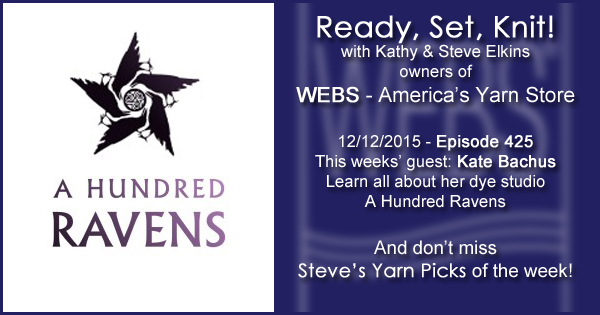 Ready, Set, Knit! episode #425 - Kathy talks with Kate Bachus. Listen now on the WEBS Blog - blog.yarn.com