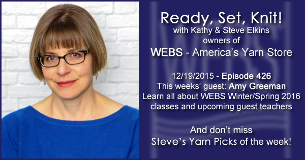 Ready, Set, Knit! episode #426 - Kathy talks with Kate Amy Greeman. Listen now on the WEBS Blog - blog.yarn.com