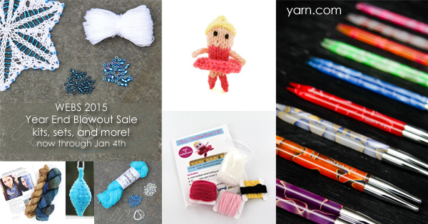 The Year End Blowout Sale at WEBS, through January 4th 2016. Yarn, Kits, Needles and more! Read more on the WEBS Blog at blog.yarn.com