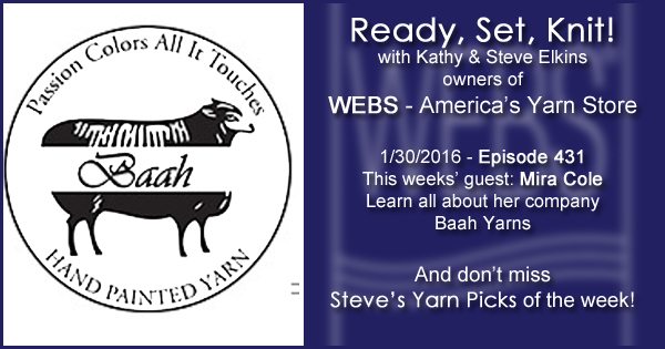 Ready, Set, Knit! episode #431 - Kathy talks with Mira Cole. Listen now on the WEBS Blog - blog.yarn.com