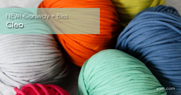NEW! Cleo from Conway + Bliss. Read more on the WEBS Blog at blog.yarn.com