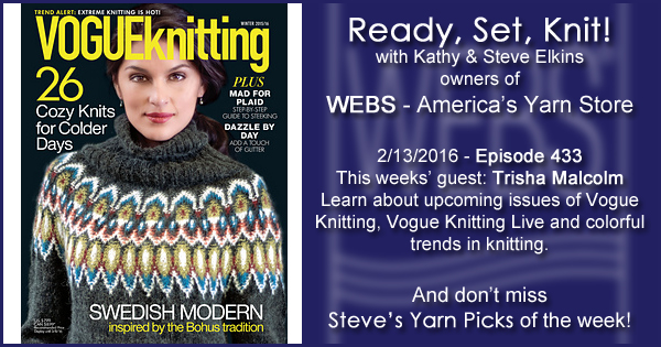Ready, Set, Knit! episode #433 - Kathy talks with Trisha Malcolm. Listen now on the WEBS Blog - blog.yarn.com