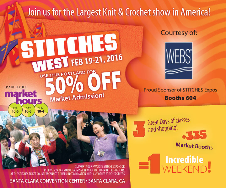 Your coupon for 50% off admission to the 2016 STITCHES West Market! Present coupon at the time of purchase, valid only for in-person ticket purchase.