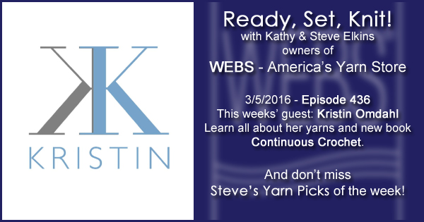 Ready, Set, Knit! episode #436 - Kathy talks with Kristin Omdahl. Listen now on the WEBS Blog - blog.yarn.com