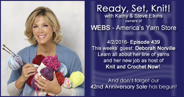 Ready, Set, Knit! episode #439 - Kathy talks with Deborah Norville. Listen now on the WEBS Blog - blog.yarn.com