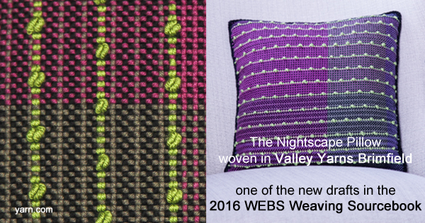 The Nightscape Pillow - draft now available at yarn.com Read more about this and other new drafts and products in the 2016 Weaving Sourcebook on the WEBS Blog at blog.yarn.com