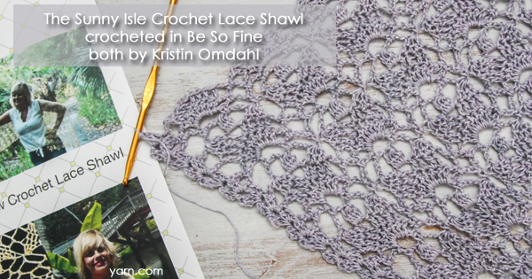New Be So Fine yarn from Kristin Omdahl, available at yarn.com. Listen to the latest episode of Ready, Set, Knit! to learn more.