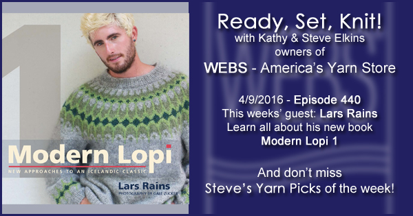 Ready, Set, Knit! episode #440 - Kathy talks with Lars Rains. Listen now on the WEBS Blog - blog.yarn.com